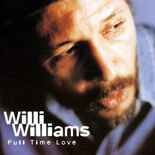 WILLI WILLIAMS CD Full Time Love