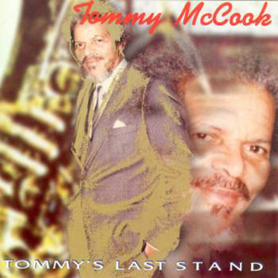 TOMMY McCOOK CD Tommy's Last Stand