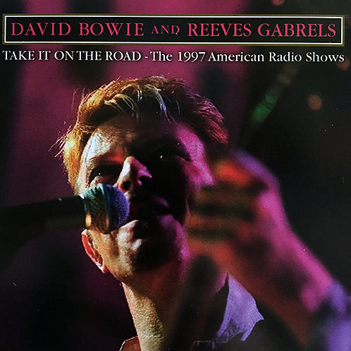 DAVID BOWIE CD Take It On The Road - The 1997 American Radio Shows