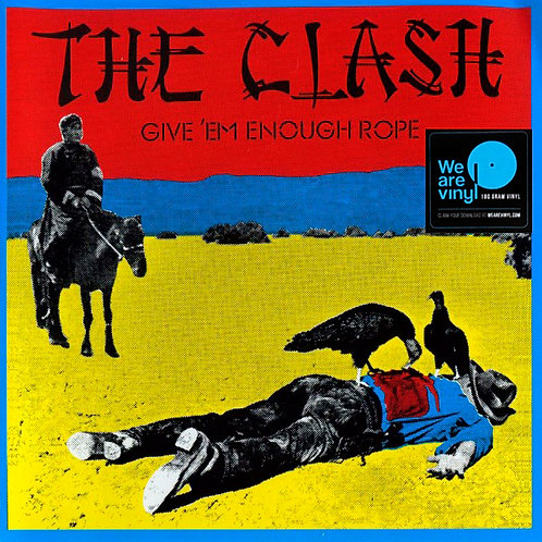 THE CLASH LP Give 'Em Enough Rope