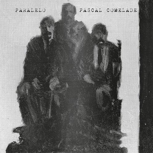 PASCAL COMELADE 2xLP+CD Paralelo
