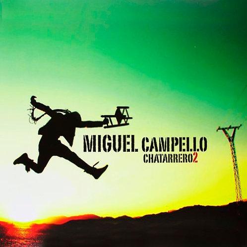 MIGUEL CAMPELLO LP+CD Chatarrero2 (Pájaro Que Vuela Libre)