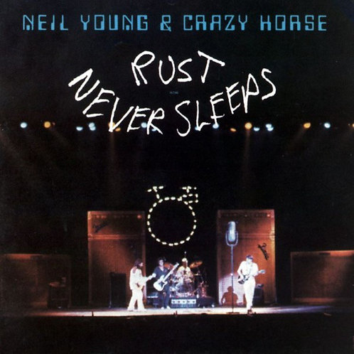 NEIL YOUNG & CRAZY HORSE LP Rust Never Sleeps