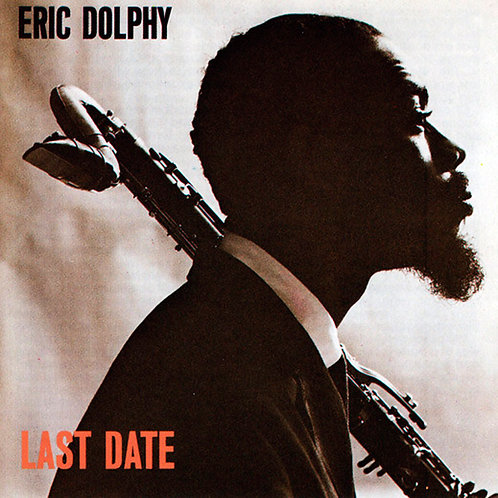 ERIC DOLPHY CD Last Date