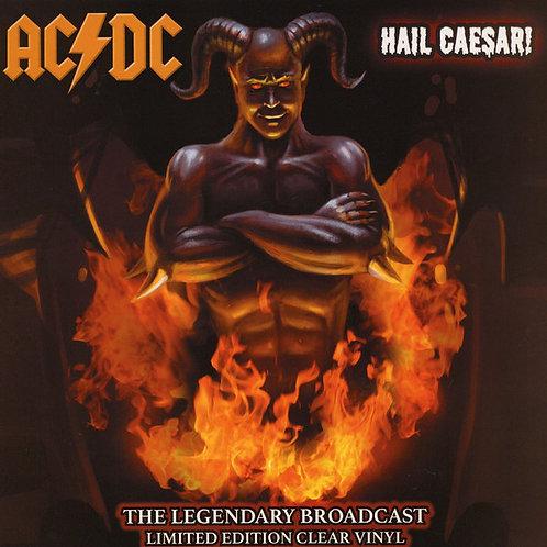 AC/DC LP Hail Caesar! The Legendary Broadcast (Clear Coloured Vinyl)