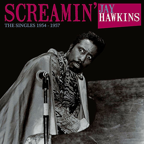 SCREAMIN' JAY HAWKINS LP The Singles, 1954-1957