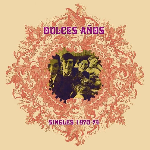 DULCES AÑOS LP Singles 1970-74