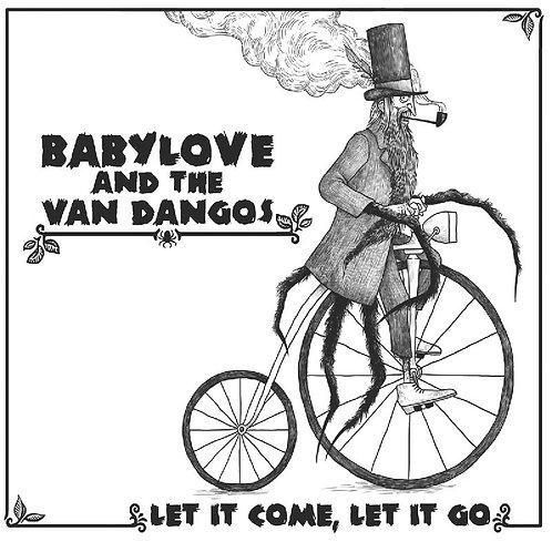 BABYLOVE AND THE VAN DANGOS LP Let It Come, Let It Go