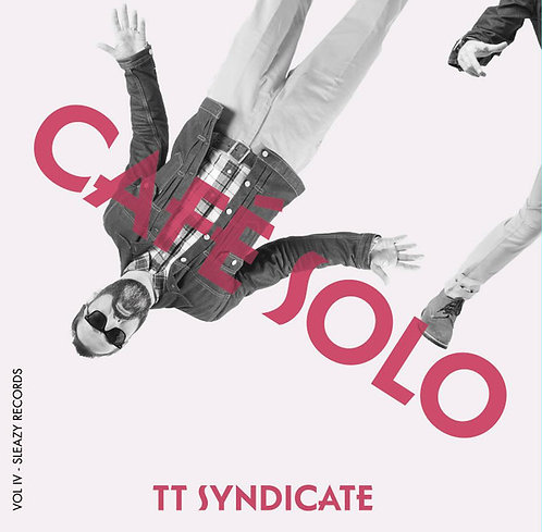 "TT SYNDICATE 7"" Cafe Solo (Vol. 4 of 6)"