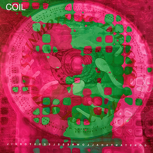 COIL LP Constant Shallowness Leads To Evil (Fuchsia Coloured Numbered Vinyl)