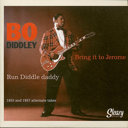"""BO DIDDLEY 7"""" Bring It To Jerome / Run Diddle Daddy"""