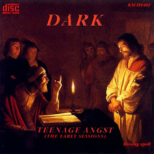 DARK CD Teenage Angst (The Early Sessions)