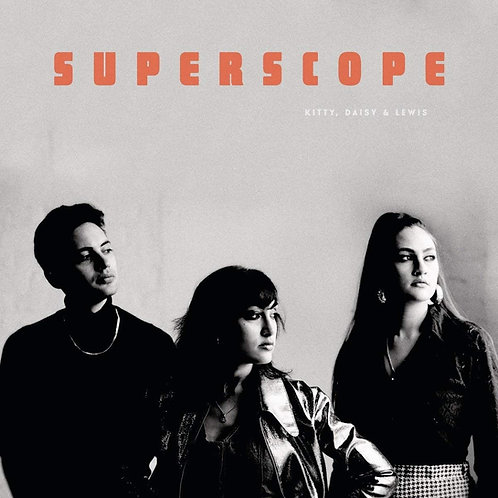 KITTY, DAISY & LEWIS LP Superscope