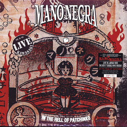 MANO NEGRA 2xLP+CD In The Hell Of Patchinko (30th Anniversary)
