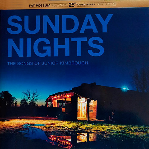 VARIOS 2xLP Sunday Nights: The Songs Of Junior Kimbrough (Blue Coloured Vinyl)