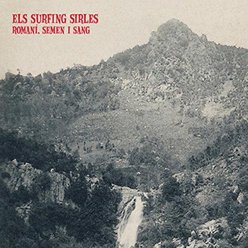 ELS SURFING SIRLES LP Romaní, semen i sang
