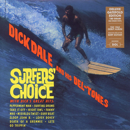 DICK DALE LP Surfers' Choice (Deluxe Gatefold Edition)