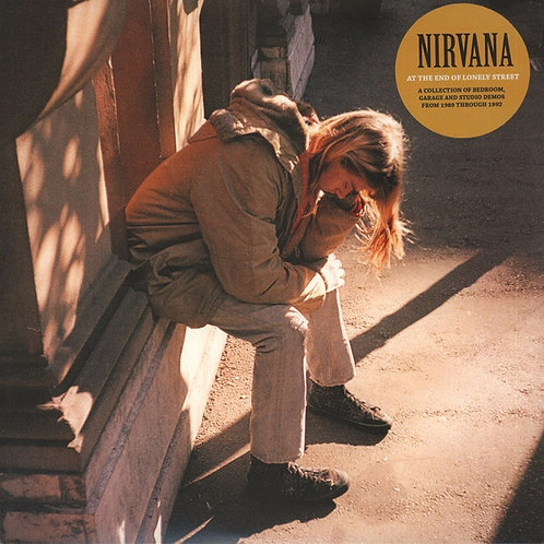 NIRVANA LP At The End Of Lonely Street