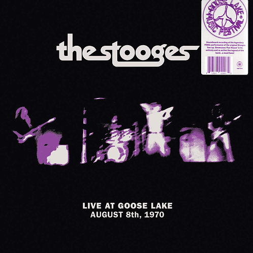 THE STOOGES LP Live At Goose Lake August 8th, 1970
