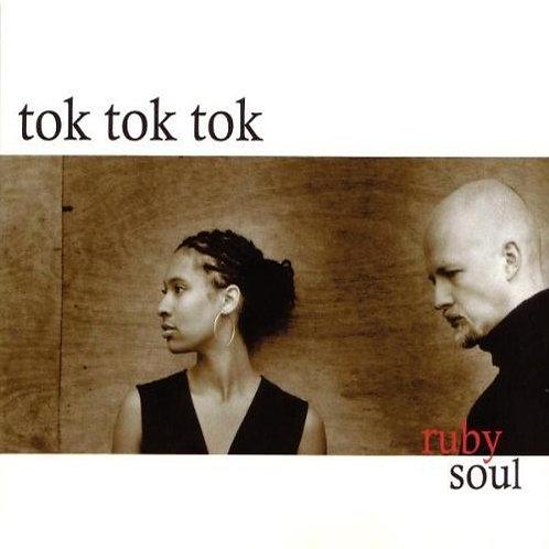 TOK TOK TOK CD Ruby Soul (Digipack)