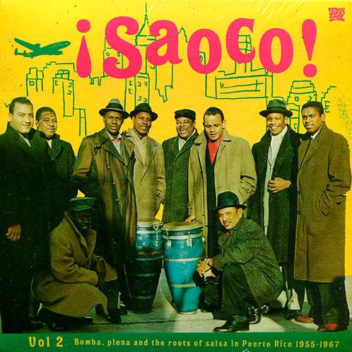 VARIOS CD ¡Saoco! Vol 2 - Bomba, Plena And The Roots Of Salsa In Puerto Rico