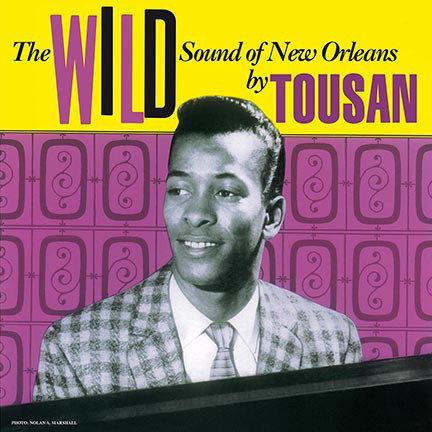 ALLEN TOUSSAINT LP The Wild Sound Of New Orleans By Tousan