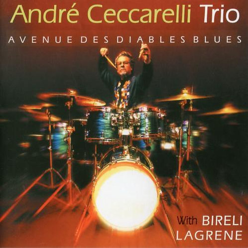 ANDRE CECCARELLI CD Avenue Des Diables Blues