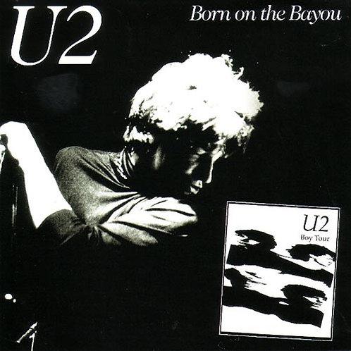 U2 CD Born On The Bayou (Live 1981 - Digipack)