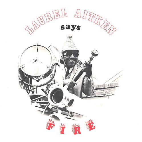 LAUREL AITKEN LP Says Fire (2nd Album)