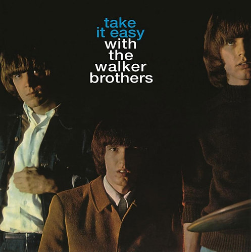 THE WALKER BROTHERS LP Take It Easy With The Walker  (180 gram audiophile vinyl)