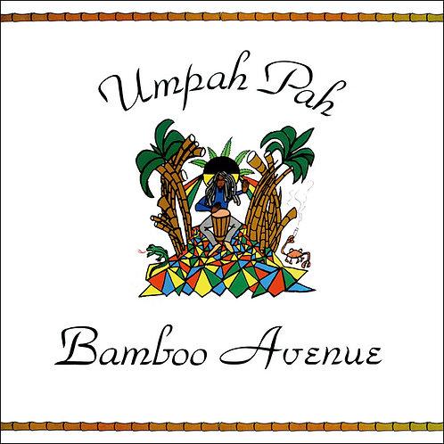 UMPAH PAH LP Bamboo Avenue
