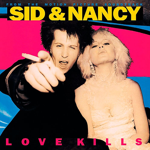 VARIOS LP Sid And Nancy: Love Kills (Music From The Motion Picture Soundtrack)