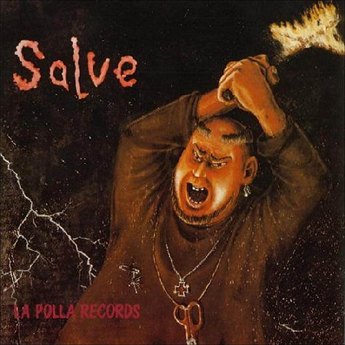 LA POLLA RECORDS LP Salve