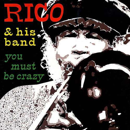 RICO & HIS BAND LP You Must Be Crazy