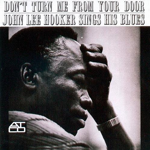 JOHN LEE HOOKER CD Don't Turn Me From Your Door