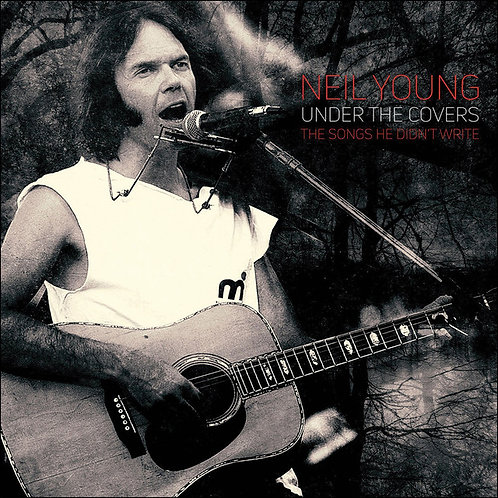 NEIL YOUNG 2xLP Under The Covers The Songs He Didn't Write