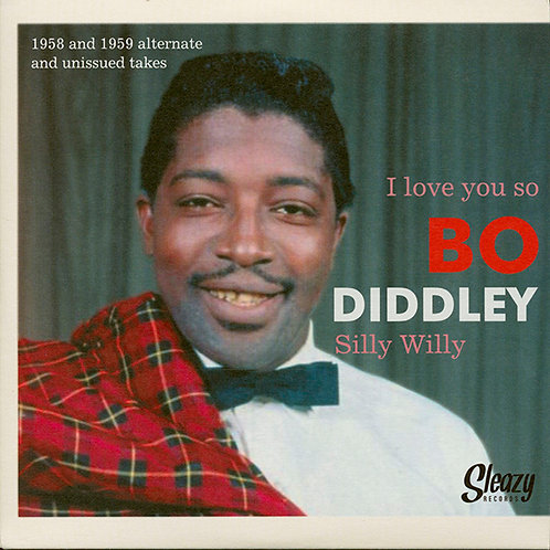 "BO DIDDLEY 7"" I Love You So / Silly Willy"