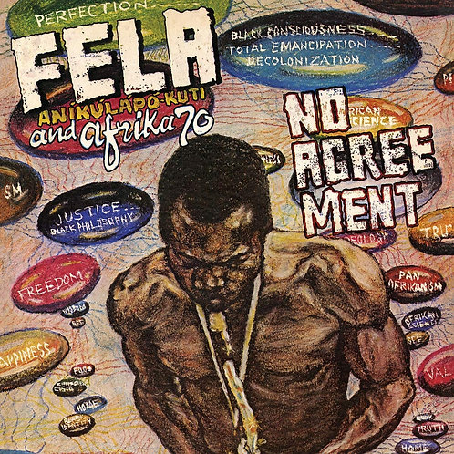 FELA KUTI & AFRICA 70 LP No Agreement