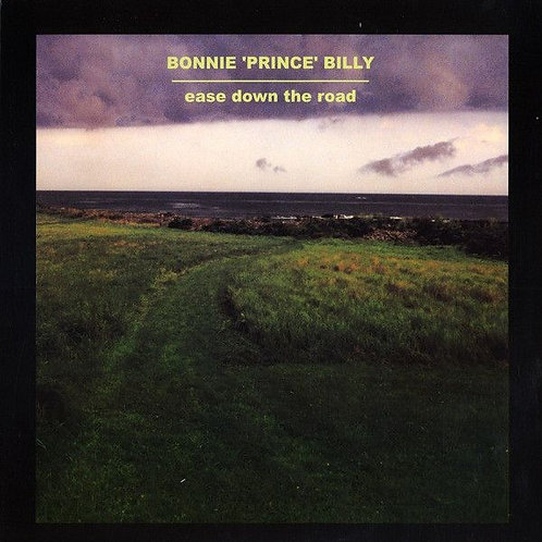 BONNIE PRINCE BILLY LP Ease Down The Road