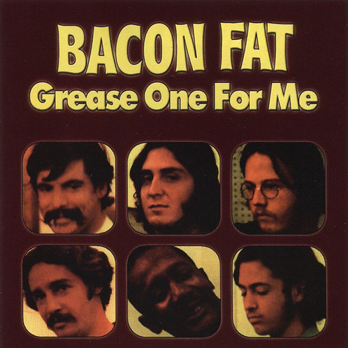 BACON FAT CD Grease One For Me