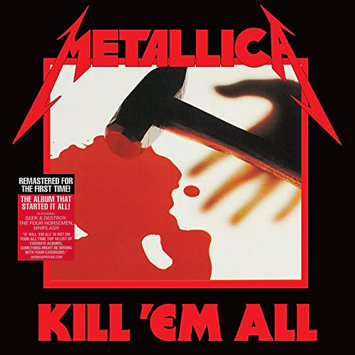 METALLICA LP Kill 'Em All (Remastered)