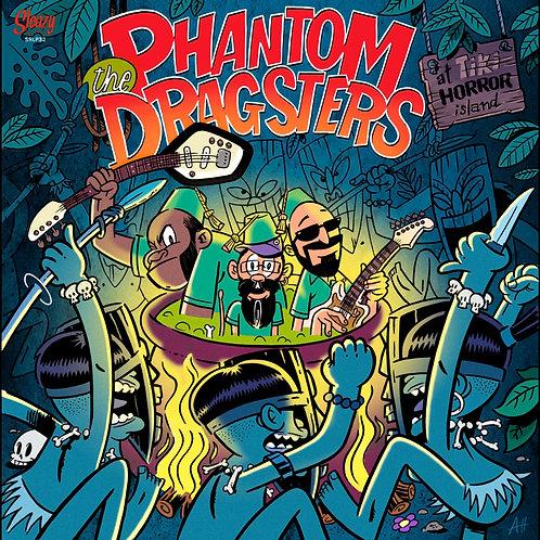 THE PHANTOM DRAGSTERS LP At Tiki Horror Island