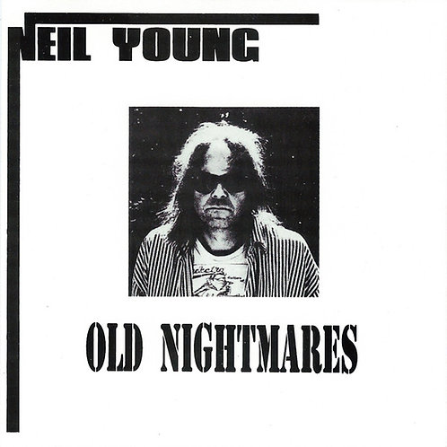 NEIL YOUNG CD Old Nightmares