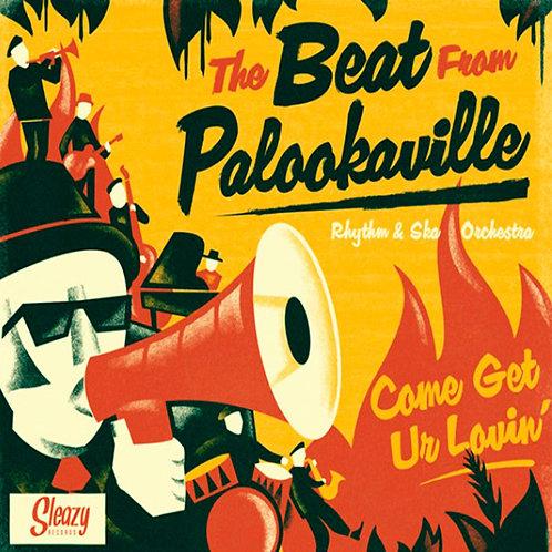 BEAT FROM PALOOKAVILLE LP Come Get Ur Lovin