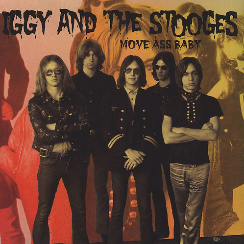 IGGY AND THE STOOGES 2XLP Move Ass Baby