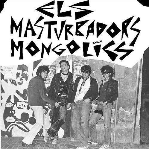 ELS MASTURBADORS MONGOLICS LP Els Masturbadors Mongolics