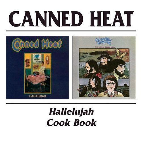 CANNED HEAT CD Hallelujah / Cook Book