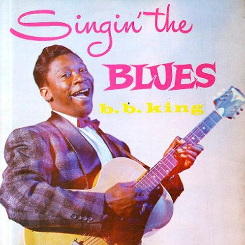 B.B. KING LP Singin' The Blues (180 gram)