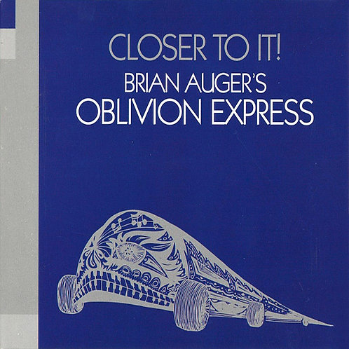 BRIAN AUGER'S OBLIVION EXPRESS CD Closer To It! (Bonus Tracks)