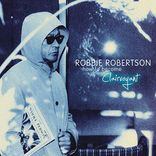 ROBBIE ROBERTSON 2xLP How To Become Clairvoyant